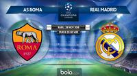 Jadwal Liga Champions 2018-2019, AS Roma vs Real Madrid. (Bola.com/Dody Iryawan)