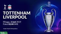 Liga Champions - Tottenham Hotspur Vs Liverpool (Bola.com/Adreanus Titus)