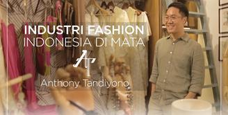 Industri Fashion Indonesia di Mata Anthony Tandiyono