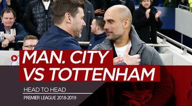 Berita video statistik head to head Manchester City melawan Tottenham Hotspur jelang laga keduanya di Premier League 2018-2019.