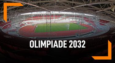 Ajukan Jadi Tuan Rumah Olimpiade 2032, Apa yang Disiapkan