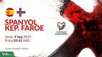 Kualifikasi Piala Eropa 2020 - Spanyol Vs Kep. Faroe (Bola.com/Adreanus Titus)