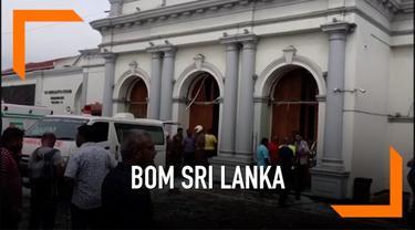 Serangan ledakan bom terjadi di tiga gereja dan tiga hotel di Kolombo, Sri Lanka. Sebanyak 50 orang tewas akibat insiden.