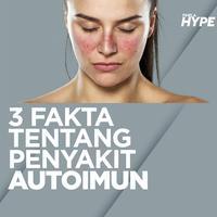 3 Fakta Penyakit Autoimun