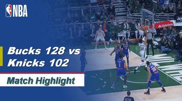 Berita Video Highlights NBA 2019-2020, Milwaukee Bucks vs New York Knicks 128-102