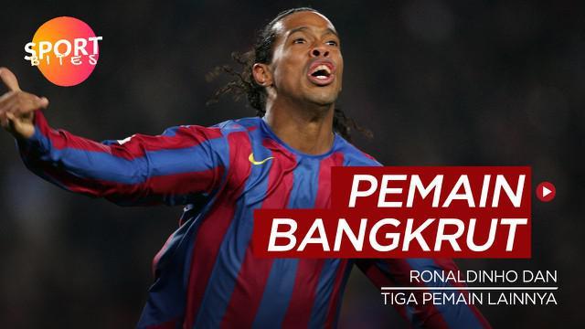 Berita video sportbites kali ini membahas tentang empat pesepak bola yang alami kebangkrutan, salah satunya ialah Ronaldinho.