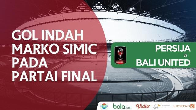 Berita video gol tendangan salto yang tercipta dengan indah oleh striker Persija Jakarta, Marko Simic, pada final Piala Presiden 2018, Sabtu (17/2/2018).