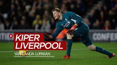 Berita video beberapa kiper Liverpool di era Premier League yang mungkin terlupakan oleh Anda. Siapa sajakah?