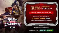 Jadwal dan Live Streaming Vidio Community Cup Season 15 Mobile Legends Series 29, Senin 11 Oktober 2021. (Sumber : dok. vidio.com)