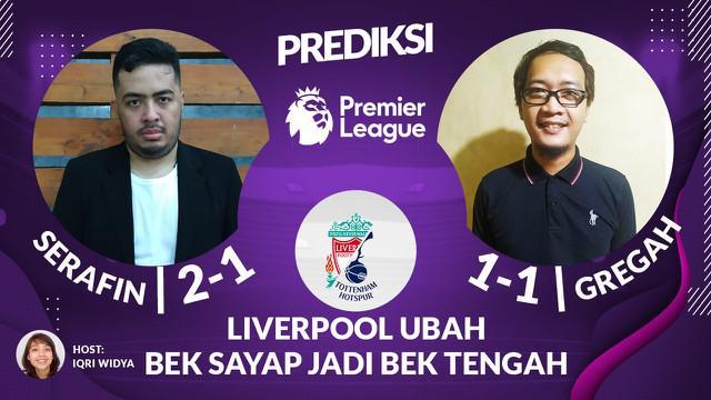 Berita video prediksi, duel calon terkuat juara liga inggris musim ini antara Liverpool melawan Tottenham Hotspur