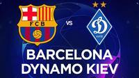 Liga Champions - Barcelona Vs Dynamo Kiev (Bola.com/Adreanus Titus)
