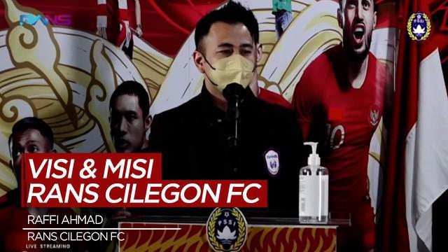 Berita Video Raffi Ahmad Ungkap Visi dan Misi dari Klub Rans Cilegon FC