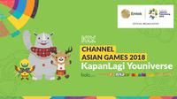 KLY Channel Asian Games 2018 2 (Bola.com/Adreanus Titus)