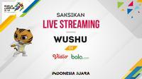 Live streaming cabang olahraga wushu SEA Games 2017. (Bola.com/Dody Iryawan)