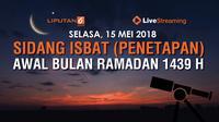 Live Streaming Sidang Isbat Awal Puasa 2018. (Liputan6.com/Triyasni)