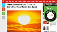 [Cek Fakta] Rotasi Bumi Berbalik, Matahari Diprediksi Bakal Terbit dari Barat? (sceenshot)