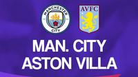 Premier League - Manchester City Vs Aston Villa (Bola.com/Adreanus Titus)