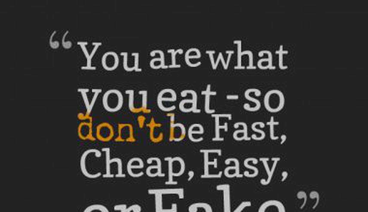 8 Quotes Yang Akan Membuat Makanan Anda Terasa Lebih
