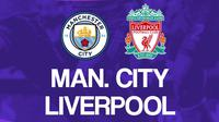 Premier League - Manchester City Vs Liverpool (Bola.com/Adreanus Titus)