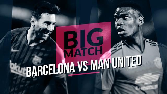 Berita video Big Match yang akan mempertemukan Barcelona menghadapi Manchester United pada leg kedua perempat final Liga Champions 2019.
