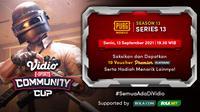 Jadwal dan Live Streaming Vidio Community Cup Season 13 PUBGM Series 13, Senin 13 September 2021. (Sumber : dok. vidio.com)