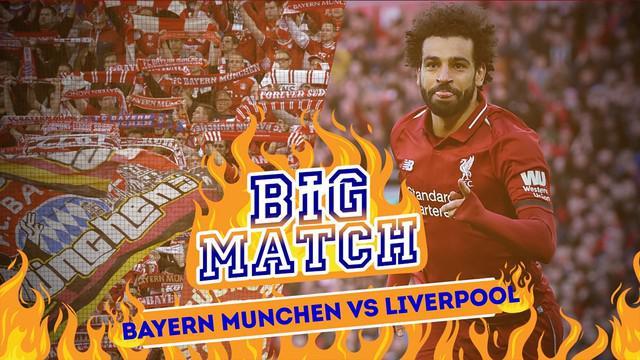 Berita video Big Match yang mempertemukan Bayern Munchen menghadapi Liverpool di leg kedua Liga Champions, Kamis (14/3/2019).