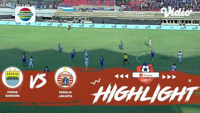 Berita Video Highlights Babak 1 Persib Vs Persija, Masih Imbang Tanpa Gol