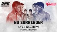 Laga perdana One Championship bertajuk ONE: NO SURRENDER bisa ditonton di Vidio. (Sumber: Vidio)