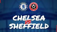 Piala FA: Chelsea Vs Sheffield United. (Bola.com/Dody Iryawan)