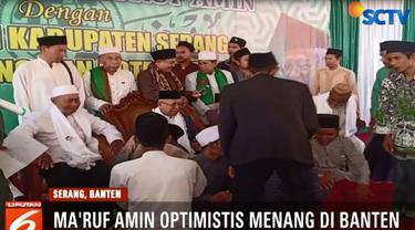 Ma'ruf Amin optimistis bisa unggul di Banten. Terlebih dia adalah putra daerah dan dekat dengan kalangan santri serta ulama yang memang tersebar di Banten.