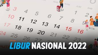 VIDEO: Catat! Deretan Libur Nasional Tahun 2022