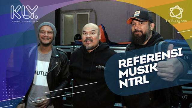 Referensi musik NTRL dalam ciptakan lagu