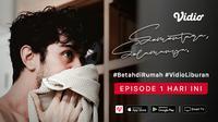 """Miniseri karya Reza Rahadian berjudul """"Sementara Selamanya"""", tayang perdana Sabtu, (06/5/20) di aplikasi streaming Vidio."""