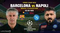 Prediksi Barcelona VS Napoli (Trie Yas/Liputan6.com)