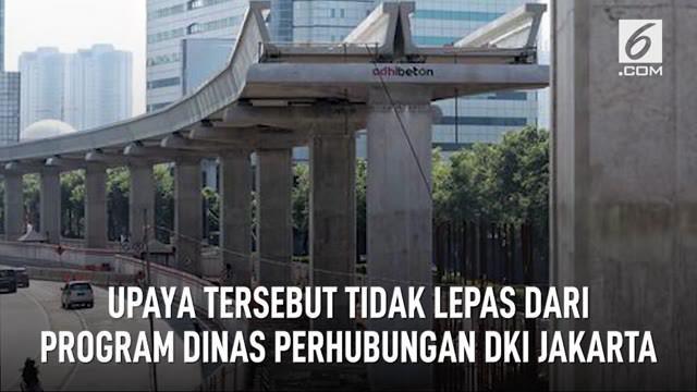 Jakarta gencar meningkatkan fasilitas dan kualitas transportasi umum.