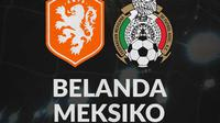 International Friendly - Belanda Vs Meksiko (Bola.com/Adreanus Titus)