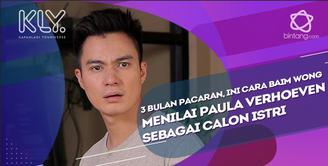 Cara Baim Wong mencari tahu dan menilai sosok Paula sebagai calon istri.