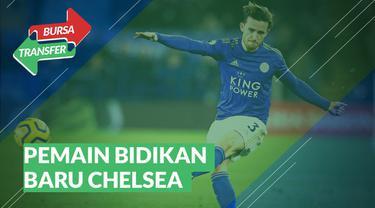 Berita Video Bursa Transfer : Ben Chilwell, Incaran Terbaru Chelsea Setela Timo Werner