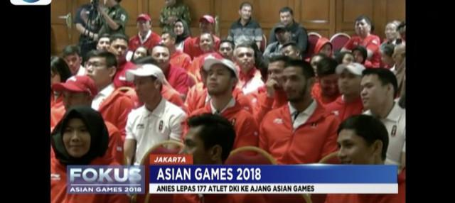 Gubernur DKI Jakarta Anies Baswedan lepas 177 atlet asal Jakarta untuk bertanding di Asian Games 2018.