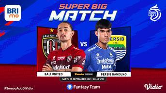 Link Live Streaming Super Big Match BRI Liga 1 : Bali United vs Persib Bandung Sabtu, 18 September 2021 di Vidio