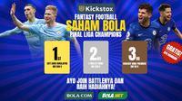 Kickstox Saham Bola edisi finis Liga Champions. (KLY)