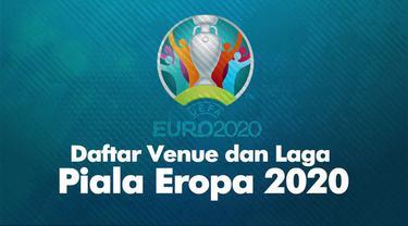 Piala Eropa 2020 akan mengusung konsep baru penyelenggaraan dengan melibatkan 11 venue dari berbagai negara berbeda sebagai tuan rumah.