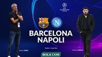 Liga Champions - Barcelona Vs Napoli - Head to Head (Bola.com/Adreanus Titus)