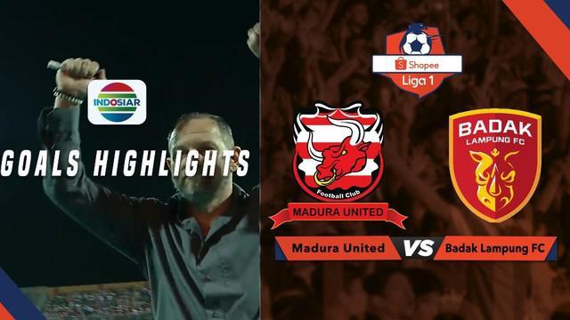 Berita video gol-gol yang tercipta pada laga Shopee Liga 1 2019 antara Madura United melawan Perseru Badak Lampung FC, Sabtu (27/7/2019).