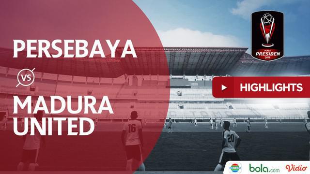 Berita video highlights leg I semifinal Piala Presiden 2019 antara Persebaya Surabaya melawan Madura United yang berakhir dengan skor 1-0 di Stadion Gelora Bung Tomo, Rabu (3/4/2019).