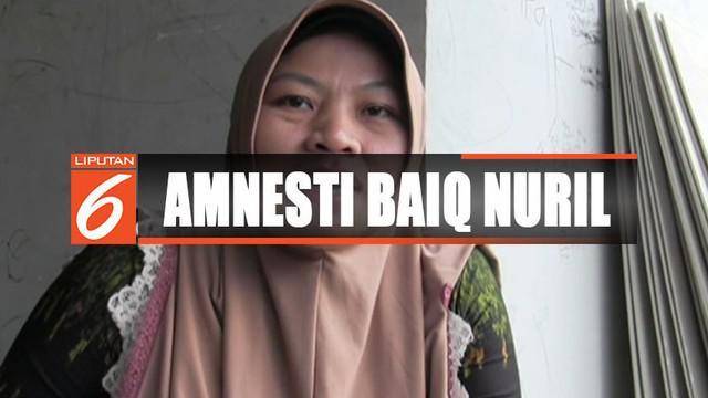 Kini Nuril mengaku lega dengan pemberian amnesti dan bisa berkumpul kembali dengan keluarga kecilnya.