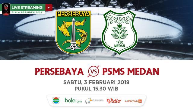 Live Streaming Indosiar Persebaya vs PSMS di Piala ...