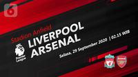 Liverpool vs Arsenal (Liputan6.com/Abdillah)