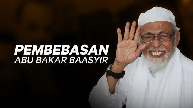 Terpidana kasus terorisme Abu Bakar Baasyir segera dibebaskan dalam waktu dekat.