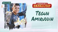 Wawancara Eksklusif - Teguh Amiruddin (Bola.com/Adreanus Titus/Foto: Iwan Setiawan)